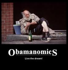 Obamanomics Live the Dream